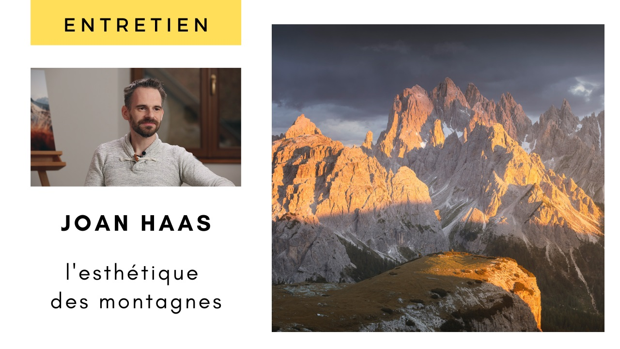Entretien avec Joan Haas – Photographier l'esthétique des montagnes